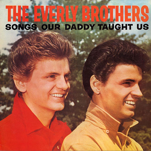 Songs Our Daddy Taught Us de The Everly Brothers
