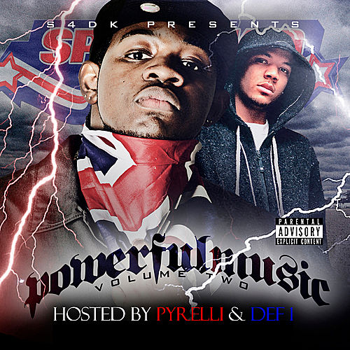 Powerful Music Volume 2 Hosted by Pyrelli & Def 1 von Various Artists