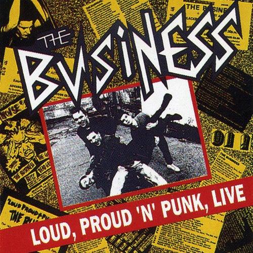 Loud Proud 'N' Punk de The Business