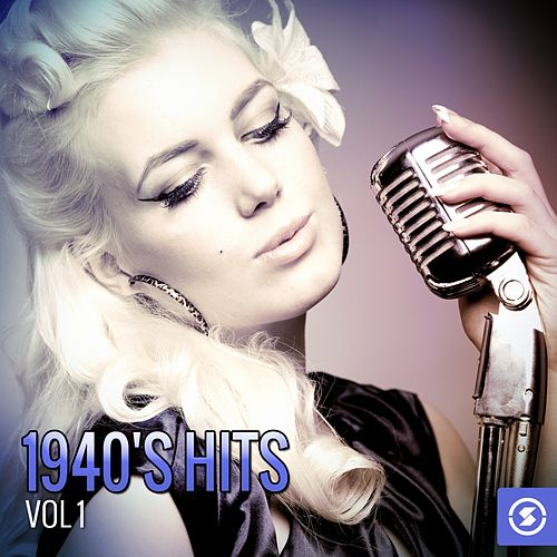 1940's Hits, Vol. 1 by Various Artists