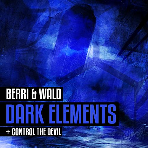 Dark Elements - Single de Berri
