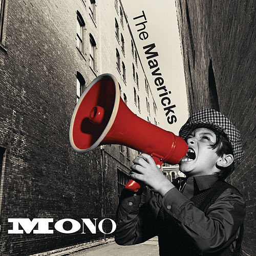 Mono de The Mavericks