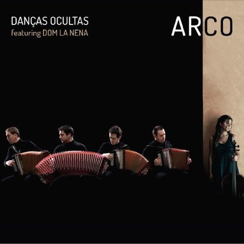 Arco by Danças Ocultas