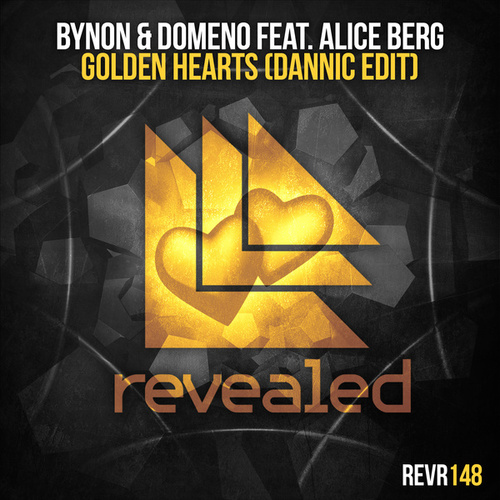 Golden Hearts (Dannic Edit) by BYNON and Domeno : Napster