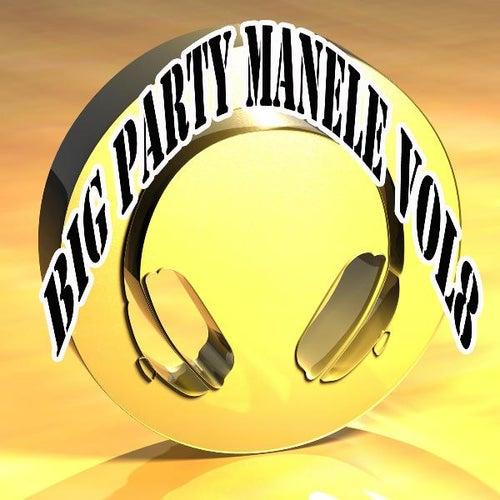 Big Party Manele, Vol. 8 de Various Artists