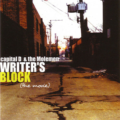 Writer's Block (The Movie) by Capital D