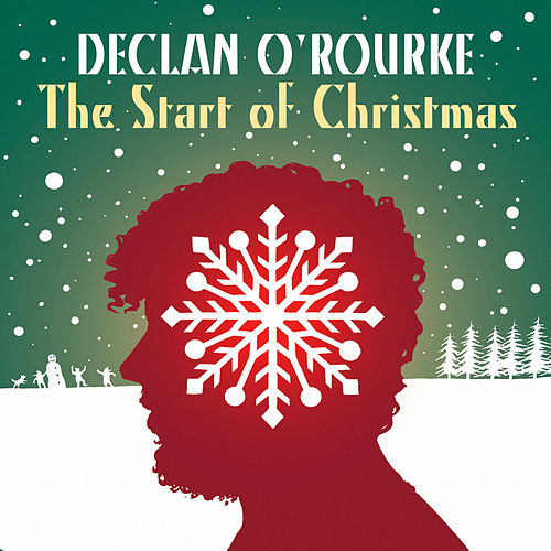 The Start of Christmas by Declan O'Rourke