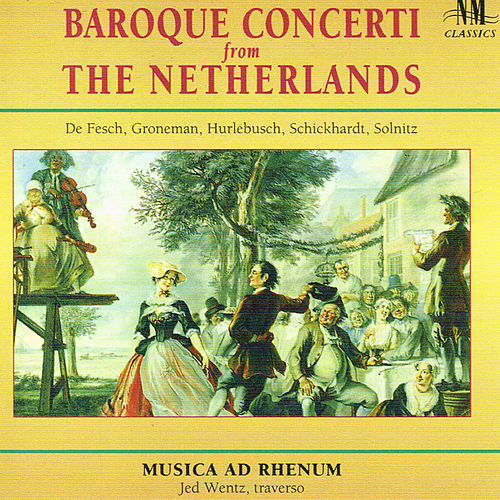 Baroque Concerti From The Netherlands by Various Artists