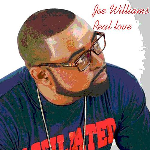 Real Love by Joe Williams