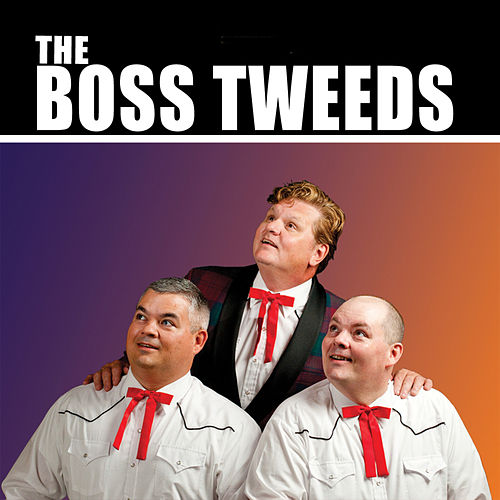 The Boss Tweeds - EP by The Boss Tweeds