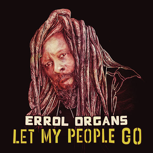 Let My People Go by Errol Organs