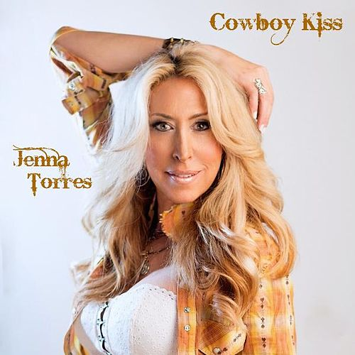 Cowboy Kiss by Jenna Torres