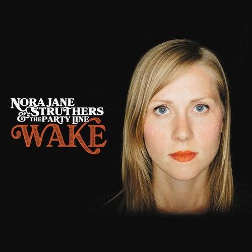 Wake by Nora Jane Struthers