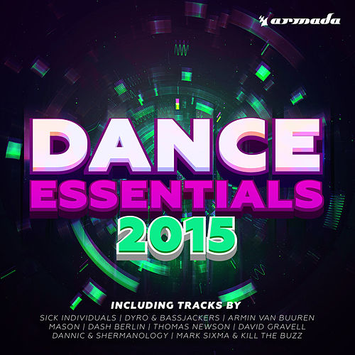 Dance Essentials 2015 - Armada Music von Various Artists