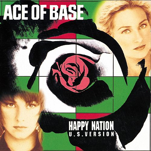 Happy Nation - U.S. Version (Remastered) van Ace Of Base