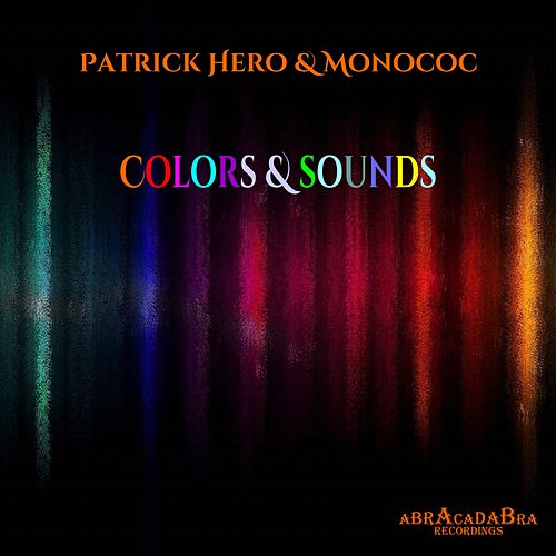 Colors & Sounds by Patrick Hero