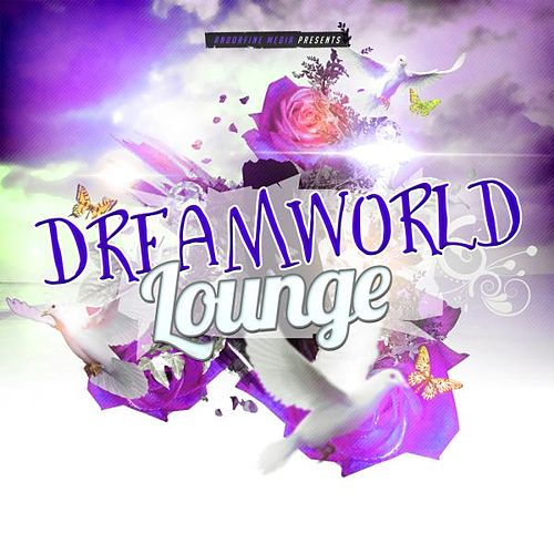 Dreamworld Lounge von Various Artists