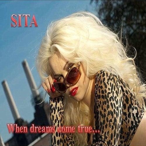When Dreams Come True von Sita