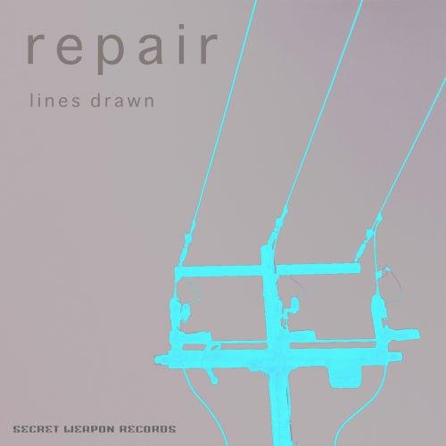 Lines Drawn - Single by Repair