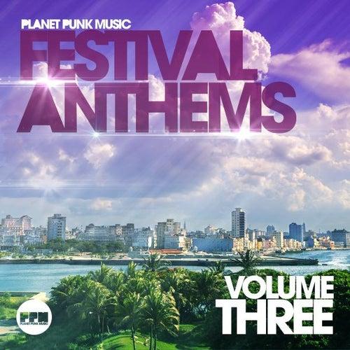 Festival Anthems, Vol. 3 von Various Artists