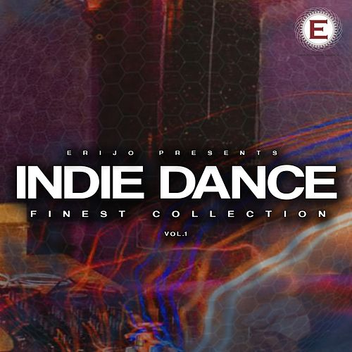 Indie Dance - Finest Collection, Vol. 1 by Various Artists