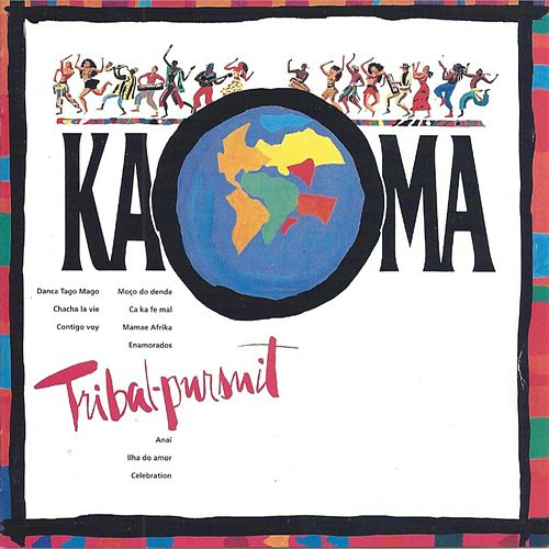 Tribal-Pursuit von Kaoma