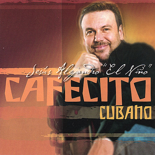 Cafecito Cubano by Jesús Alejandro 'El Niño'