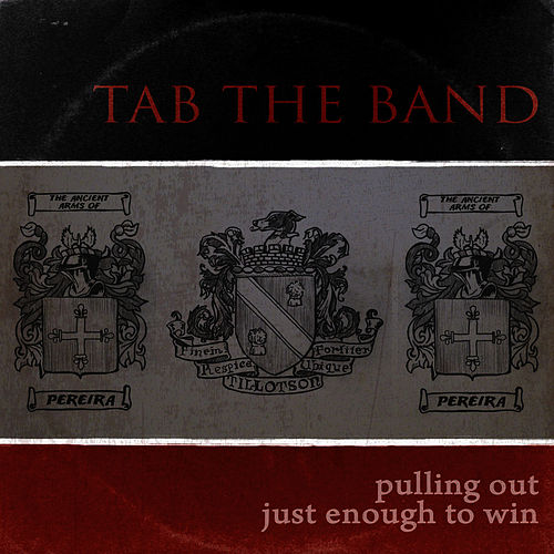 Pulling Out Just Enough To Win de TAB The Band