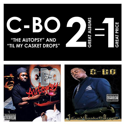 The Autopsy / Til My Casket Drops by C-BO