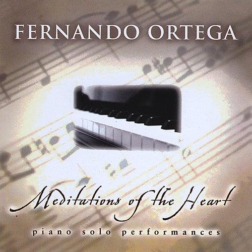 Meditations of the Heart by Fernando Ortega