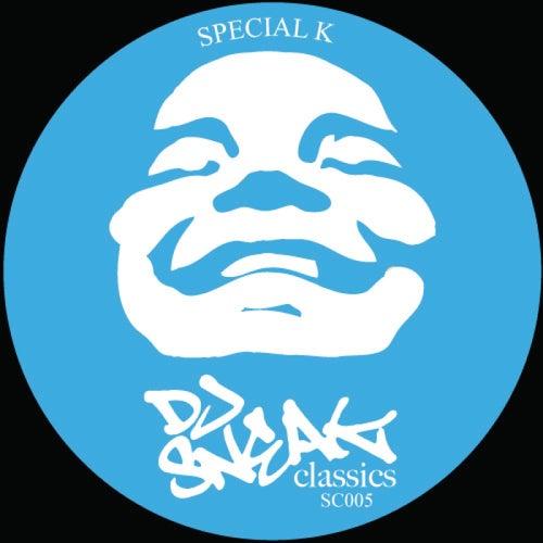 Special K Remixes by DJ Sneak