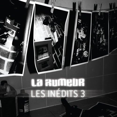 Les inédits, vol. 3 de La Rumeur