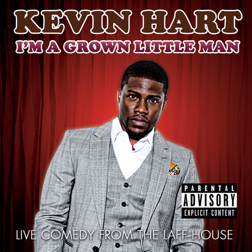 I'm A Grown Little Man (Live Comedy From The Laff House) by Kevin Hart