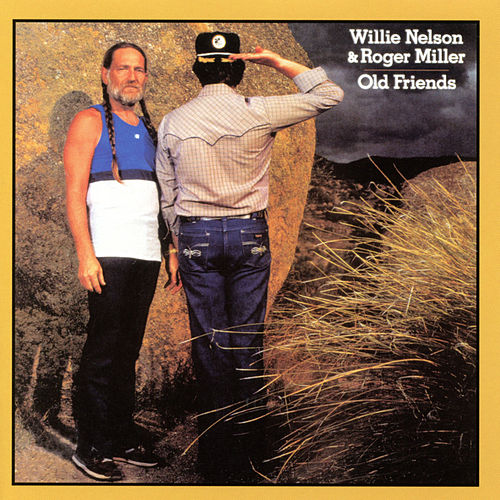 Old Friends by Willie Nelson