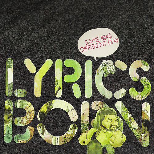 Same !@#$ Different Day by Lyrics Born
