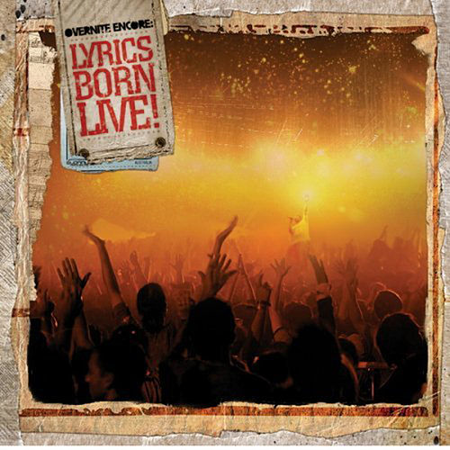 Overnite Encore: Lyrics Born Live von Lyrics Born