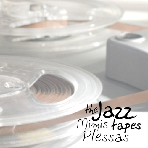 The Jazz Tapes by Mimis Plessas (Μίμης Πλέσσας)