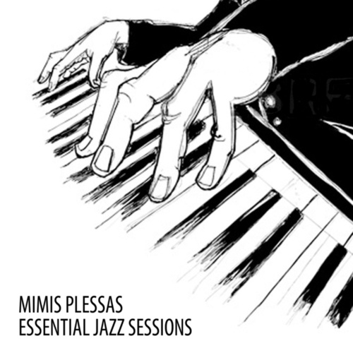Essential Jazz Sessions de Mimis Plessas (Μίμης Πλέσσας)