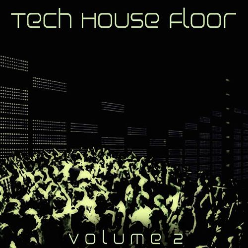Tech House Floor, Vol. 2 by Various Artists