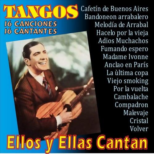Ellos y Ellas Cantan Tangos von Various Artists