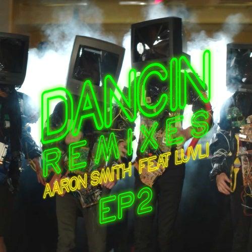 Dancin (Remixes) - EP2 von Aaron Smith