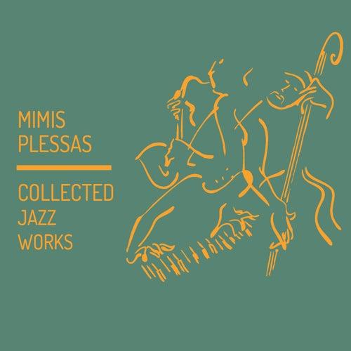 Collected Jazz Works de Mimis Plessas (Μίμης Πλέσσας)