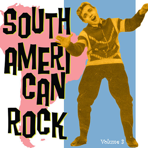South American Rock Vol. 3 von Various Artists