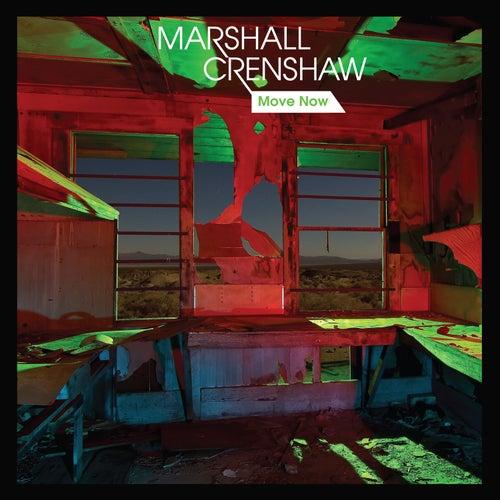Move Now de Marshall Crenshaw