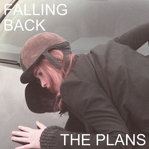 Falling Back by Plans