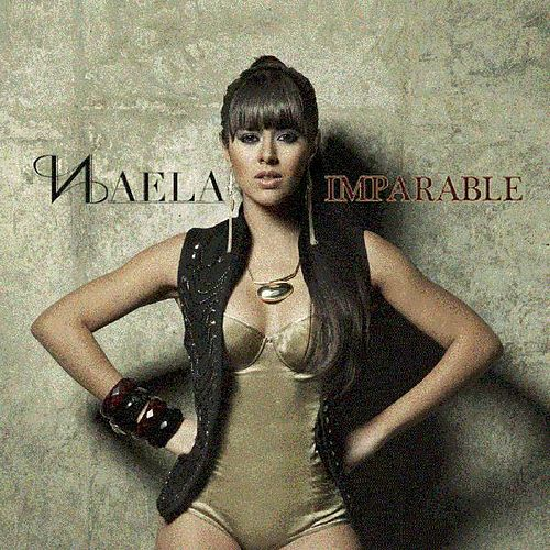 Imparable (Deluxe) de Naela