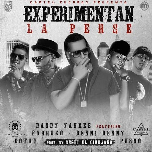 Experimentan La Perse (Remix) [feat. Daddy Yankee, Farruko, Gotay & Pusho] de Benny Benni
