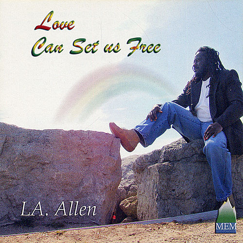 Love Can Set Us Free by Allen