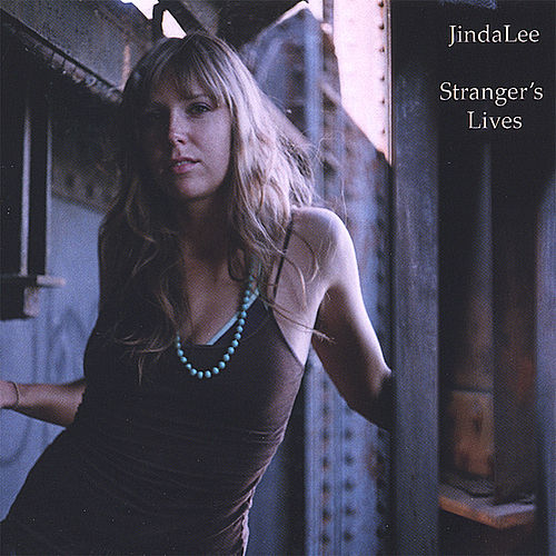 Stranger's Lives by Jindalee