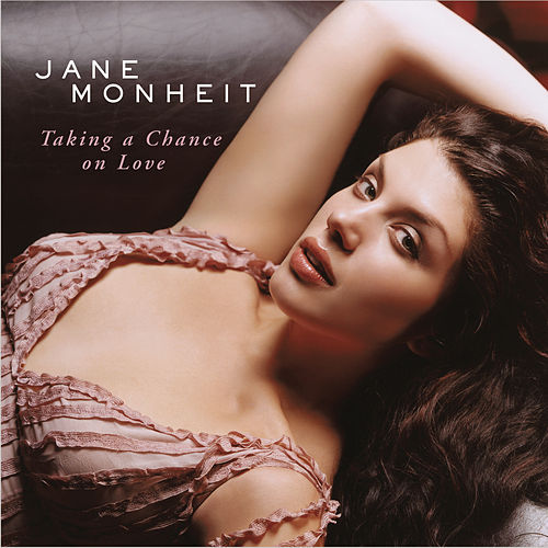 Taking A Chance On Love von Jane Monheit